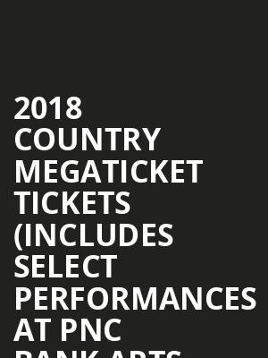 2018 Country Megaticket Tickets (Includes Select