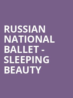 Russian National Ballet - Sleeping Beauty at State Theatre