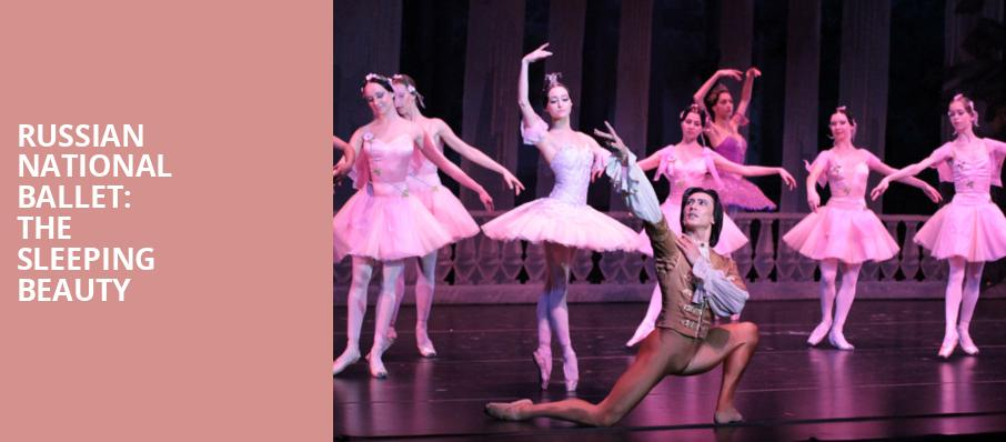 Russian National Ballet The Sleeping Beauty, State Theatre, New Brunswick