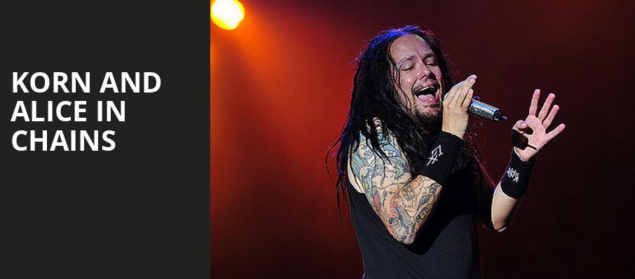 Korn and Alice in Chains - PNC Bank Arts Center, Holmdel, NJ