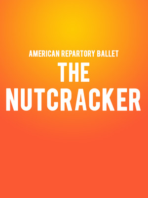 American Repertory Ballet The Nutcracker, State Theatre, New Brunswick